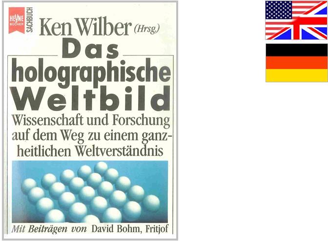 Ken Wilber - Das holographische Weltbild
