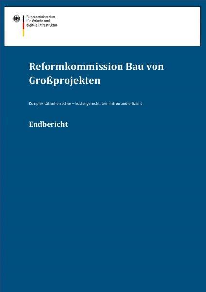 Endbericht BMVI Reformkommission Bau von Großprojekten Projektsteuerung