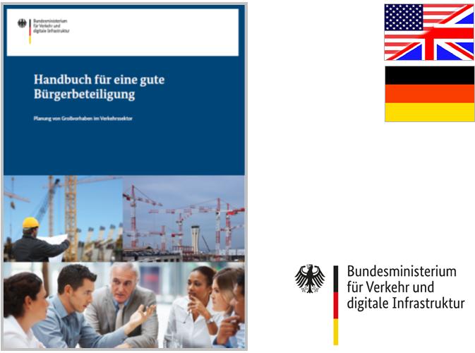Handbuch für eine gute Bürgerbeteiligung - Planung von Großvorhaben im Verkehrssektor
